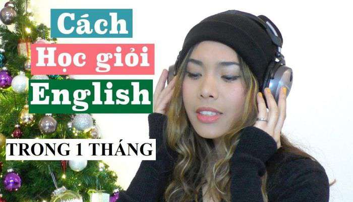 cách học giỏi tiếng Anh 1 tháng