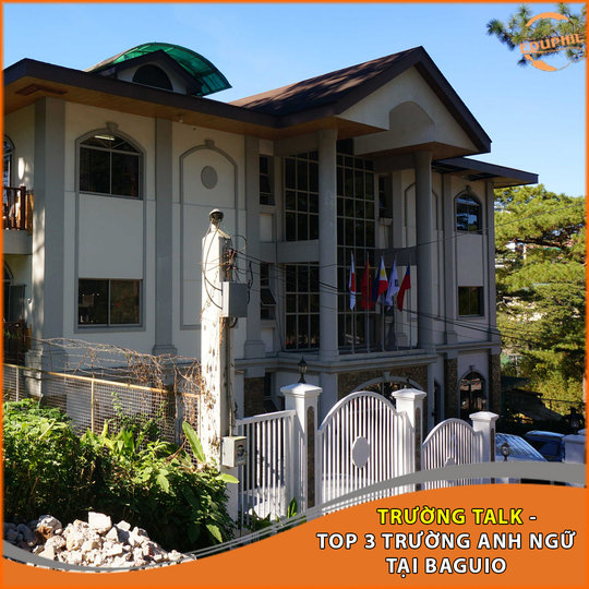 Trường Anh ngữ TALK – TOP 03 trường Anh ngữ tại BAGUIO