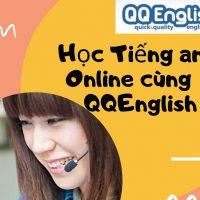 Bạn đã biết gì về các khóa học online của trường Anh ngữ QQ?